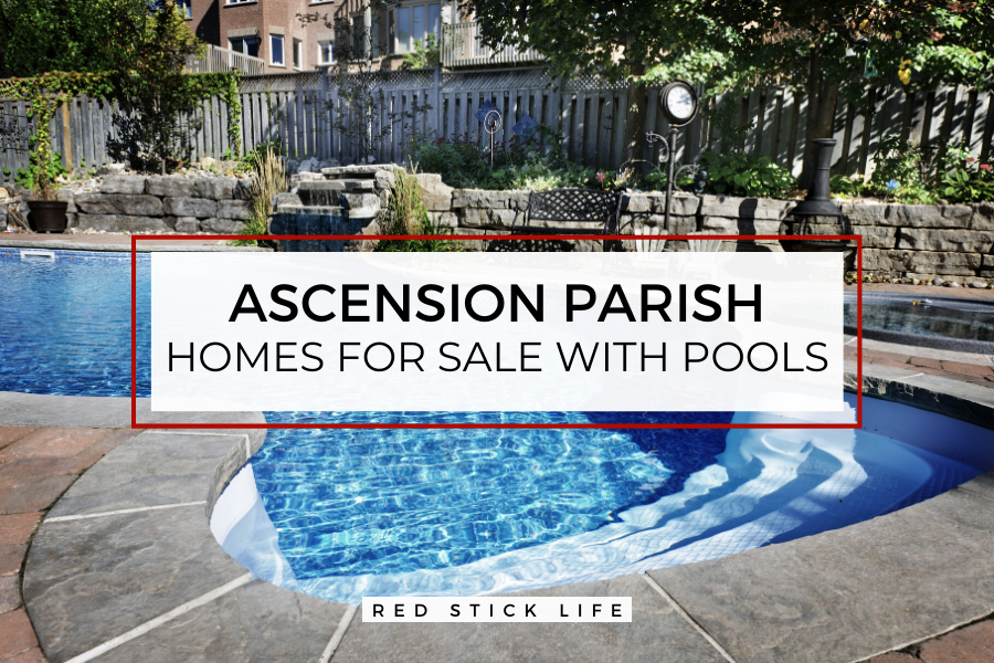 Looking for a home with a pool in the Ascension? Check out these current listings of homes for sale with a pool!