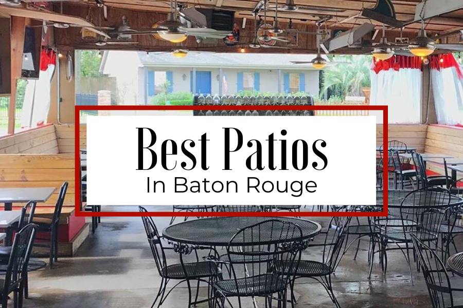 Now is the perfect time of year to get out and enjoy the weather, and what better way to do that than on a gorgeous patio here in Baton Rouge? See the list of Best patios here in town and check out my top 5 picks!