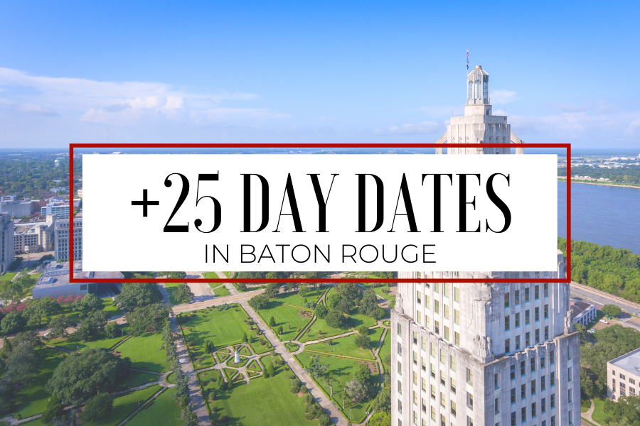 Looking for some Day Date ideas in Baton Rouge? I've got you covered! Here are over 25 fun date options and activities for you in the Baton Rouge area. Red Stick Life